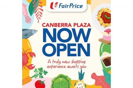 Exciting deals at FairPrice Canberra Plaza grand opening