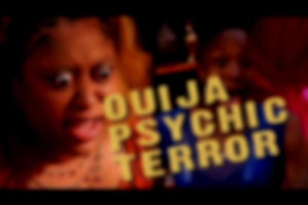 Ouija Psychic Terror