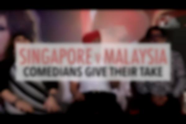 Singapore v Malaysia - Comedians give their take