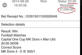 A fan bet just £2.50 to win £1,250, after mistakenly betting on MK Dons over Manchester United in the League Cup.