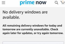 No new Prime Now orders till tomorrow