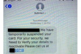 The fake text messages would claim that the victim's card has been suspended.